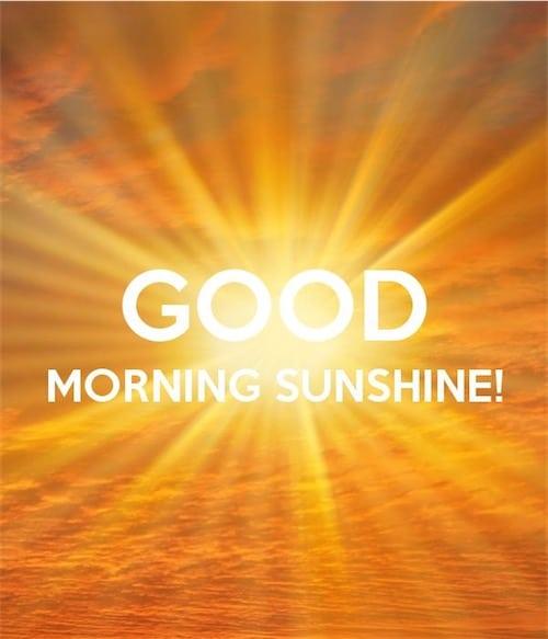 Goodmorning-sunshine-for-friends
